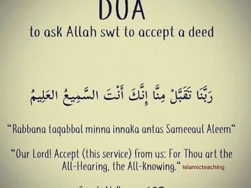 To ask Allah to accept a deed 16