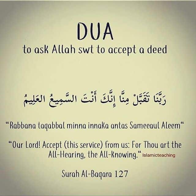 To ask Allah to accept a deed 1