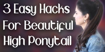 3 Easy Hacks for Beautiful High Ponytail with lots of Volume / Long Hairstyle - Ghazal Siddique