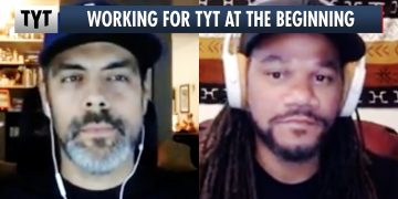 What It's Was Like Working For TYT At The Beginning