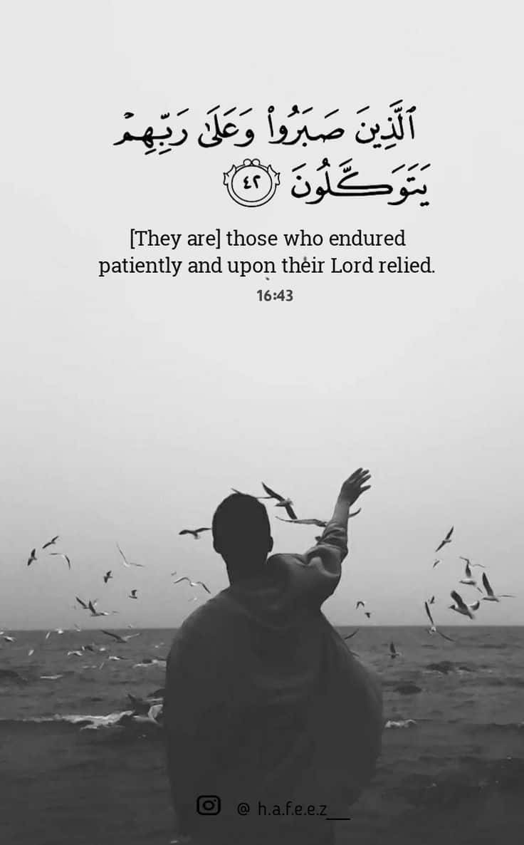 Keep Patience If you have belief in GOD 1