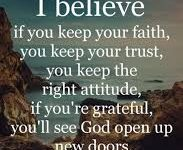 If you keep your faith, you keep your trust. 29