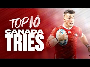 Canadian Flair! 🇨🇦 Canada's Top 10 Tries at the Rugby World Cup 13