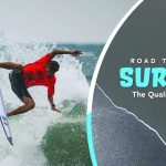 I do not practice failure! | Road to Tokyo: Surfing | The Qualifier Stories | Ep. 5