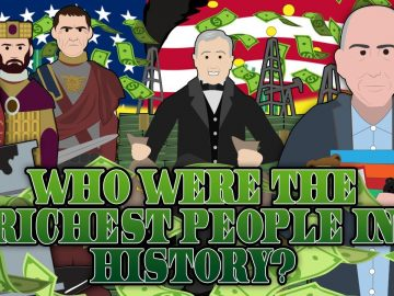 Who were the Richest People in History?
