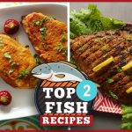 Top 2 Fish Recipes By Food Fusion