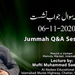 Jummah Q&A Session 06-11-2020 (List of Questions in the Description of the Video Below )