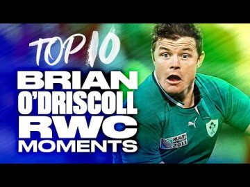 🔟 Brian O'Driscoll's Top 10 Rugby World Cup Moments ☘️ 10