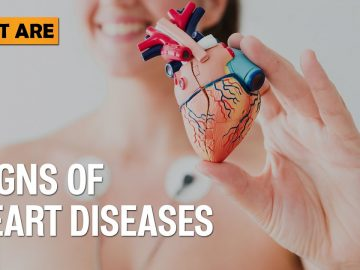 Signs of Heart Diseases