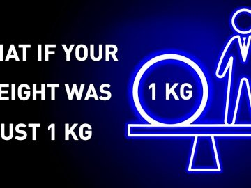 What Would Happen If You Weight 1 Kg