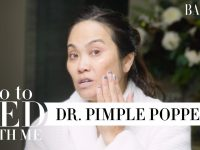 Dr. Pimple Popper's Nighttime Skincare Routine For Dry Skin | Go To Bed With Me | Harper's BAZAAR 20