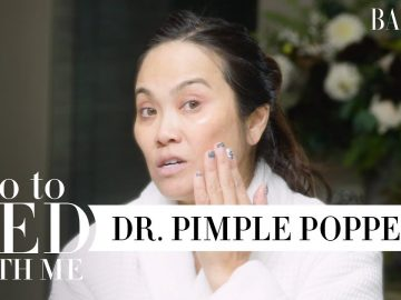 Dr. Pimple Popper's Nighttime Skincare Routine For Dry Skin | Go To Bed With Me | Harper's BAZAAR 1
