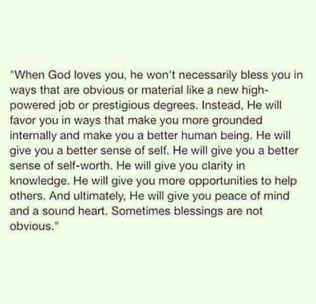 He will give you a better sense of self-worth. 1