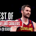 The Best Of The Cleveland Cavaliers | 2019-20 Season