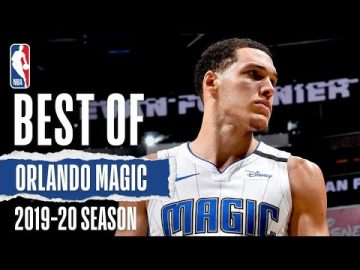 Orlando Magic's Best Plays From The 2019-20 Season