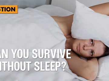 Can you Survive without Sleep