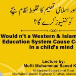 Would n't a Western & Islamic hybrid Education System Cause Confusion in a child's mind