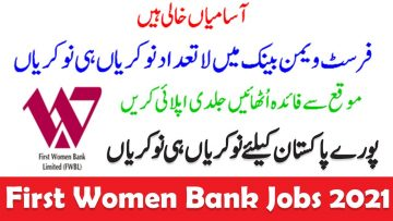 New bank jobs in Pakistan, First women bank limited jobs 2021. Apply online