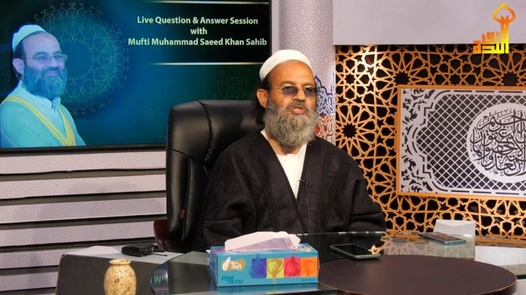 Live Question & Answer Session with Mufti Muhammad Saeed Khan Sahib SL271220