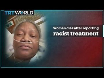 Black woman died after accusing hospital staff of racist treatment