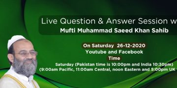 26 Dec Live Q & A Session with Mufti Saeed Khan - مفتی محمد سعید خان صاحب کے ساتھ سوال جواب کی نشست