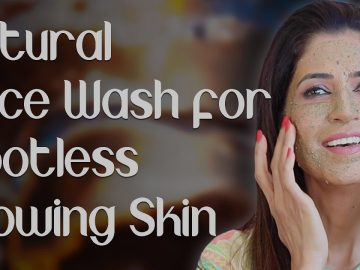 Natural Face Wash for Clear, Spotless, Glowing Skin - Ghazal Siddique