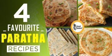 4 Favourite Paratha Recipes By Food Fusion