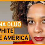 Ijeoma Oluo: Has White Male America left a dangerous legacy? | The Stream