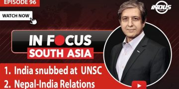 In Focus South Asia | INDIA SNUBBED AT UNSC | Episode 97 | Indus News