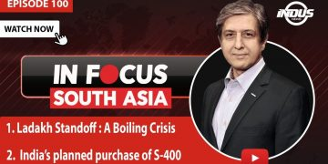 In Focus South Asia | Ladakh Standoff : A Boiling Crisis | Episode 100 | Indus News