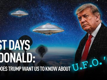 Last days of Donald: what does Trump want us to know about UFOs?