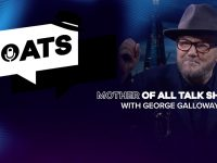 The Mother of All Talkshows with George Galloway - Episode 85
