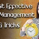 7 Most Effective Time Management Tips that 100% Work - Ghazal Siddique