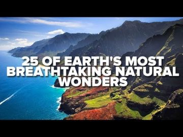 25 Of Earth's Most Breathtaking Natural Wonders