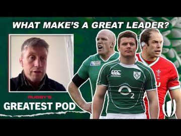 What makes a great leader? Rugby's Greatest Pod with Ronan O'Gara & James Gemmell