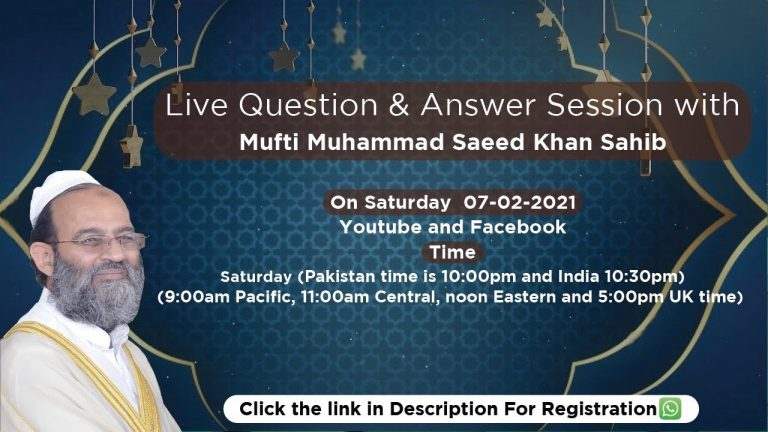 Question and Answer Session With Mufti Saeed Khan Sb
