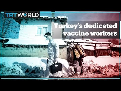 Turkey's vaccination campaign reaches most remote places