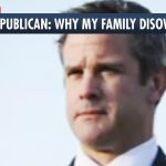 Rep. Adam Kinzinger: My Family Disowned Me For Opposing Trump