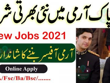 Join Pak Army as commission officer 2021, Pak Army jobs 2021 online registration