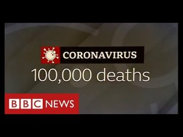 100,000 UK Covid deaths: the highest in Europe - BBC News