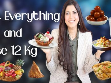 Eat Everything and Lose 12 Kg / Complete Weight Loss Diet Plan - Ghazal Siddique