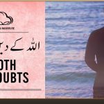 Froth Of Doubts by Shaykh Atif Ahmed | Motivational Urdu Reminders