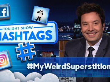 Hashtags: #MyWeirdSuperstition | The Tonight Show Starring Jimmy Fallon