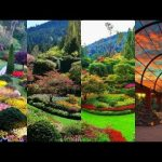 Top 10 Most Beautiful Gardens In The World 2019-Amazing Nature