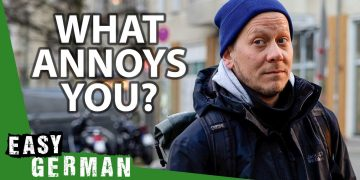 What Annoys You? | Easy German 392