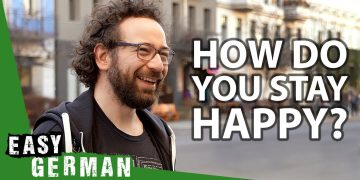 How Do You Stay Happy? | Easy German 391