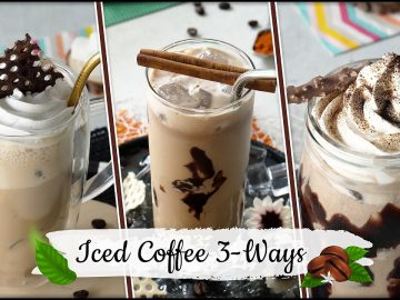 Iced Coffee 3 Ways Recipe by Food Fusion