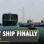 Ever given ship moves again | Suez Canal reopens | Breaking News | Latest World English News