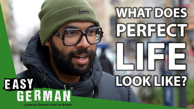 What Does the Perfect Life Look Like? | Easy German 378