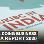 World Business Watch: UKIBC: Doing business in India now easier for UK firms | World News